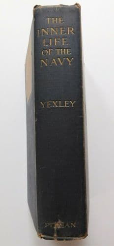 Inner Life of the Navy vintage book by Lionel Yexley 1908 Royal Navy nautical
